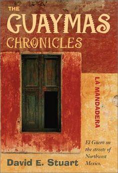 The Guaymas Chronicles: La Mandadera by David E. Stuart,http://www.amazon.com/dp/0826331882/ref=cm_sw_r_pi_dp_MMJAtb0KYY0MTWEE