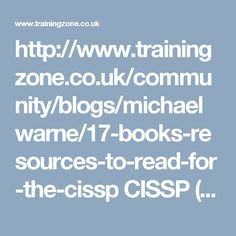 http://www.trainingzone.co.uk/community/blogs/michaelwarne/17-books-resources-to-read-for-the-cissp CISSP (‍Certified Information Systems Security Professional) is the most recognized certification in InfoSec (Information Security)‍. It's practiced by hiring managers, recruiters and HR staff alike.