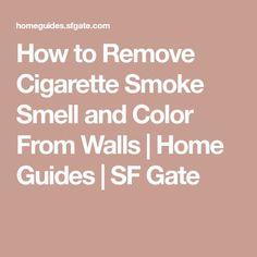 CIGARETTE SMOKE REMOVAL