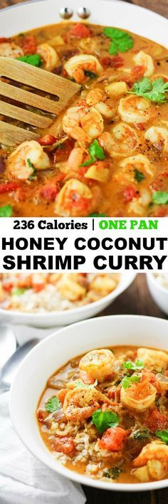 Indulge into the flavors of this deliciously easy, One Pan Honey Coconut Shrimp Curry! www.itscheatdayeveryday.com