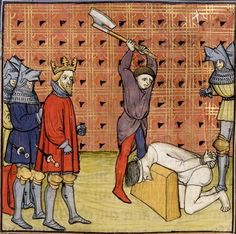 Beheading - Always done in public. Took a couple axe swings to kill. Consciousness remained for around 8 seconds after losing head. Afterward, head would be picked up by executioner, sometimes places on spike and displayed at London Bridge.