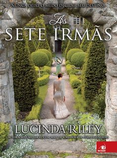 As Sete Irmãs (Lucinda Riley)  As Sete Irmãs #1  http://blablablaaleatorio.com/2014/10/14/as-sete-irmas-lucinda-riley/
