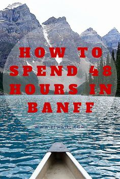 Planning a trip to one Canada's jewels? A travel guide with information about what to do in Banff, Alberta