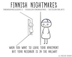 10 Finnish Nightmares that every introvert can relate to Hurry Home, Introvert Humor, Funny Memes, Jokes, Heavy Metal Music, I Can Relate, Getting Things Done, Funny Pictures, Funny Pics