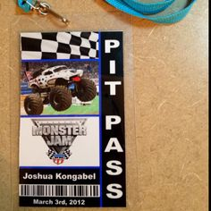 """Pit Pass"" I made for each child as a party favor for my son's monster truck themed party this weekend. Each one has their own name printed on it, laminated and on a lanyard."
