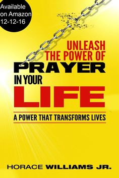 We can access God's Amazing Power through Prayer. Are you ready to unleash His Power in your Life?