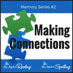 Making Connections | All About Learning Press | Help your child's memory by making connections.  As your child learns, he adds new information to what he already knows. His brain is continually reorganizing, adapting, and restructuring. In this post, we look at several ways you can organize information so your child is more likely to remember it later.