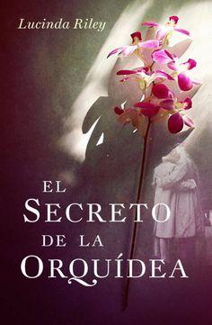 Vomitando mariposas muertas: El secreto de la Orquídea - Lucinda Riley