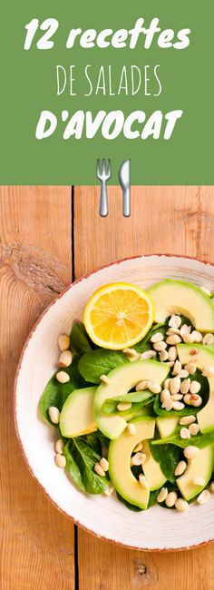 12 recettes de salades d'avocat !