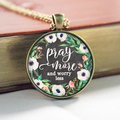 Pray More and Worry Less Scripture Pendant