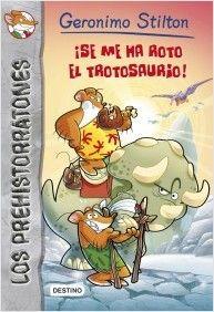 ¡Se me ha roto el trotosaurio! / Geronimo Stilton. En Petrópolis está a punto de comenzar la competición más superratónica de la prehistoria: una carrera hasta la Bahía de los Mosquitos para abastecer de guindillas la fábrica de quesos de Felicia Quesopocho. ¿Lograrán llegar a la meta Geronimo Stiltonut y su perezoso trotosaurio sin extinguirse por el camino?