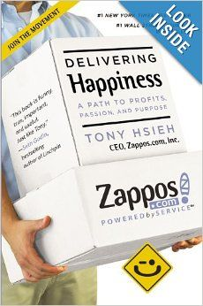 Delivering Happiness: A Path to Profits, Passion, and Purpose: Tony Hsieh: 9780446576222: Amazon.com: Books