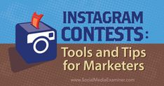 Instagram Contests: Tools and Tips for Marketers - http://www.socialmediaexaminer.com/instagram-contests-tools-and-tips-for-marketers?utm_source=rss&utm_medium=Friendly Connect&utm_campaign=RSS @smexaminer