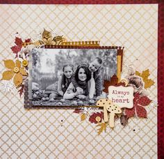 Ma Cherie with Evgenia Krapivina Scrapbook Page Layouts, My Scrapbook, Scrapbooking Ideas, Something To Remember, Fairy Dust, Crafty Projects, Clear Stamps, Autumn Leaves, Creative