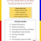 This is a great icebreaker activity for the first week of school!  Students each receive a puzzle piece that they design and then present to the cl...