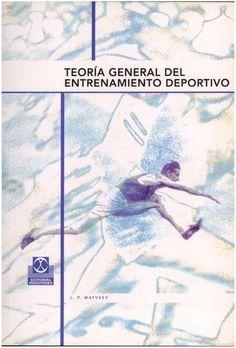 Teoría general del entrenamiento deportivo / L. P. Matveev