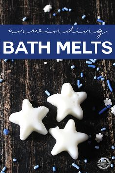 How to make these unwinding bath melts to relax and moisturize your skin!