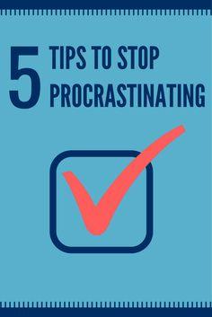 5 Tips To Stop Procrastinating