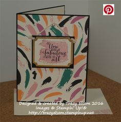 Card created using the Work of Art Stamp Set and the Playful Palette Designer Series Paper Stack from the Stampin' Up! 2016/2017 Annual Catalogue. http://tracyelsom.stampinup.net