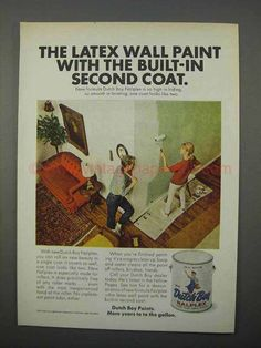 1966 Dutch Boy Nalplex Paint Ad - Second Coat-This is a 1966 ad for a Dutch Boy Nalplex Paint! The size of the ad is approximately The ca 1960s Interior Design, Coat Paint, Dutch, Latex, It Is Finished, Ads, Painting, Dutch Language, Painting Art
