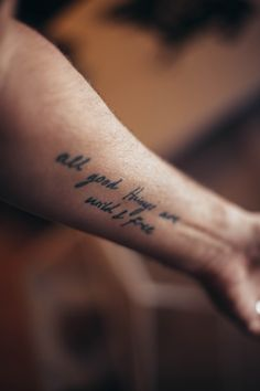 """""""All good things are wild and free"""" tattoo ink"""