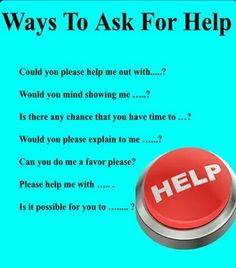 Ways to ask for help