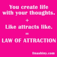 The definition of the Law of Attraction (linashiny.com)