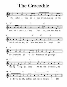 Lead Sheet – The Crocodile Free Sheet Music for The Crocodile. Children's Song and a good lesson to understand.Free Sheet Music for The Crocodile. Children's Song and a good lesson to understand. Silly Songs, Fun Songs, Kids Songs, Songs To Sing, Music Songs, Kindergarten Music, Preschool Music, Music Activities, Elementary Music Lessons