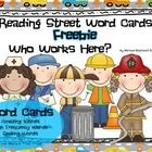 """This is a word card freebie for Reading Street First Grade Unit 2 Week 3 """"Who Works Here?"""" It includes Amazing Words, High Frequency Words, and Spe..."""