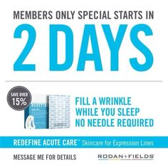 ;) 2 Days left! RODAN & FIELDS newest REDEFINE ACUTE CARE quickly and comfortably smoothes an visibly reduces targeted lines and wrinkles using Liquid Cone Technology to melt line-defying peptides and hyaluronic acid (a key ingredient that is used in fillers such as Juvederm and Restylane) directly into the wrinkle for a younger-looking appearance. ACUTE CARE is an alternative to painful injections. So why not fill a wrinkle while you sleep, no needle required contact me so I can add you to…
