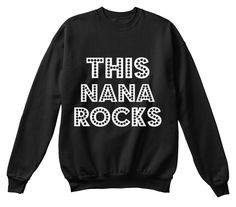 THIS NANA ROCKS