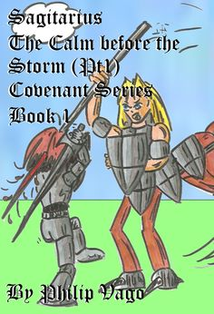 Sagitarius : The Fall of the Centaur. (Covenant Series Book 1)