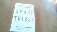 SmartTribes: How Teams Become Brilliant Together, Comaford, Christine - Nonfiction