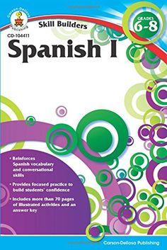 Spanish I, Grades 6 - 8 (Skill Builders) Carson-Dellosa P...