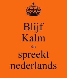 Mother language: Dutch
