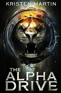 The Alpha Drive - a Young Adult Book by Kristen Martin