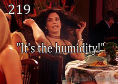"""Friends #219 - """"It's the humidity!"""""""