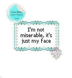 Cross Stitch Pattern  I'm Not Miserable by plasticlittlecovers, £2.50