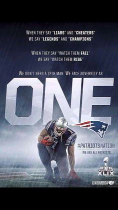 New England Patriots ~ We don't need a 12th man, we face adversity as one <3