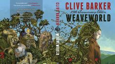 CLIVE BARKER'S CW SERIES 'WEAVEWORLD' FINDS ITS WRITER IN JOSH STOLBERG