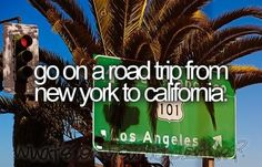 Or Pennsylvania to California...Drive cross country