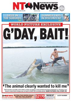 Fishing in the Northern Territory can even get you on the front page of the local Newspaper - The NT News.