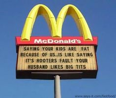 McDonalds and Hooters!