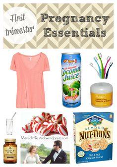 FIrst trimester pregnancy essentials, morning sickness remedies // MeredithTested.wordpress.com