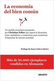 La economía del bien común / Christian Felber