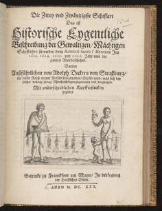 Title-page from Die zwey vnd zwäntzigste schiffart das ist historische Eygentliche beschreibung der gewaltigen, mächtigen schiffahrt, so vnder dem Admiral Iacob l'Hermite Im 1623. 1624. 1625. vnd 1626. : Jahr vmb die gantzen Welt beschehen. · Decker, Adolph, active 1623-1630 · MDCXXX. [1630 · Albert and Shirley Small Special Collections Library, University of Virginia.