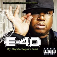 E-40 GHETTO REPORT CARD COVER