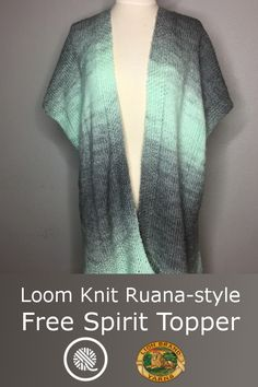 Loom Knit Free Spirit Topper (Ruana) Wrap yourself in style with this Loom Knit Free Spirit Topper from Lion Brand Yarn. You're going to love this ruana-style wrap and the soft color variations of the Scarfie yarn. Loom Knitting Stitches, Knifty Knitter, Loom Knitting Projects, Knitting Needles, Free Knitting, Knitting Ideas, Crochet Projects, Round Loom Knitting, Sock Knitting