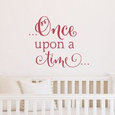 Once Upon A Time Custom Color Wall Decal - Wall Sticker, Mural, & Decal Designs at Wall Sticker Outlet Wall Decor Lights, Kids Wall Decor, Nursery Wall Decals, Wall Murals, Bed Wall, Wallpaper Decor, Interior Decorating, Interior Design, Peel And Stick Wallpaper