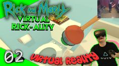 Rick and Morty: Virtual Rick-ality - Die Toilette #02 [Let's Play][Gameplay][Vive][Virtual Reality] by VoodooDE